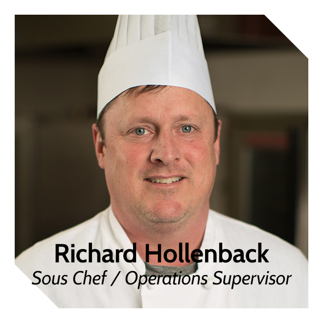 Richard Hollenback, Sous Chef & Operations Supervisor