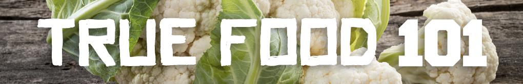 True Food 101