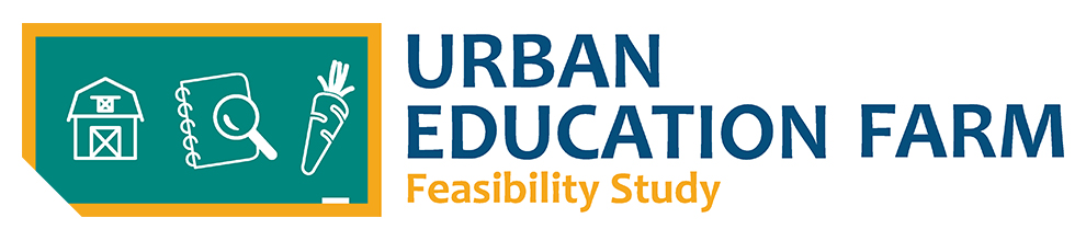 Urban Education Farm Feasibility Study